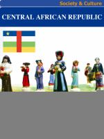 Central African Republic Society & Culture Complete Report
