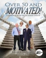 Over 50 and Motivated