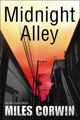 Midnight Alley : an Ash Levine Novel