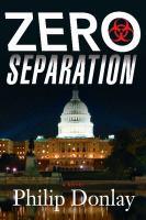 Zero separation : a novel