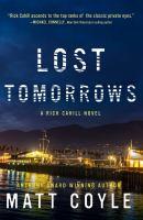 Lost Tomorrows