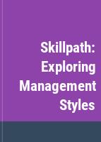 Exploring Management Styles
