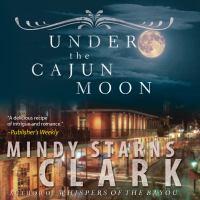 Under the Cajun Moon