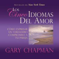 Los Cinco Idiomas Del Amor