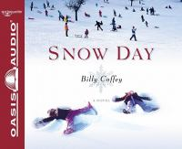Snow day a novel