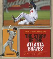 The Story of the Atlanta Braves
