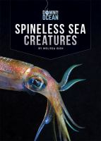 Spineless Sea Creatures