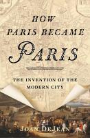 How Paris Became Paris