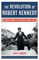The Revolution of Robert Kennedy
