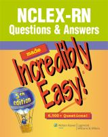 NCLEX-RN Questions & Answers Made Incredibly Easy!