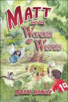 Matt and the Wonder of Wishes
