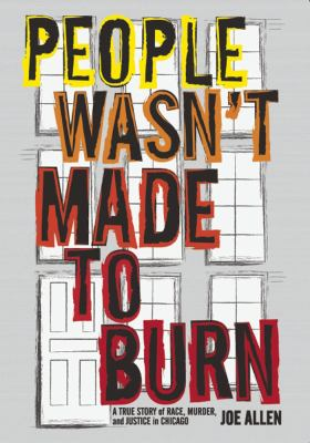 Cover image for People Wasn't Made to Burn