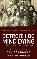 Detroit, I Do Mind Dying