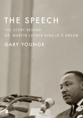 The Speech: The Story Behind Dr. Martin Luther King Jr.'s Dream(book-cover)