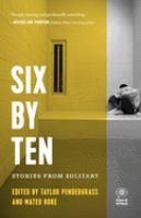 Six by Ten