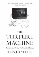 The Torture Machine