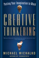 Creative Thinkering : Putting Your Imagination to Work