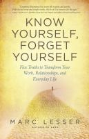 Know Yourself, Forget Yourself