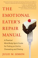 The Emotional Eater's Repair Manual