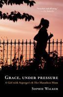 Grace, Under Pressure