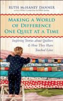Making A World of Difference One Quilt at A Time