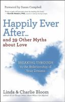 Happily Ever After... and 39 Other Myths About Love