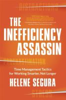 The Inefficiency Assassin