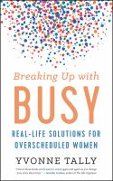 Breaking up With Busy