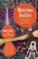 Mysterious Realities
