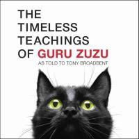 The Timeless Teachings of Guru Zuzu