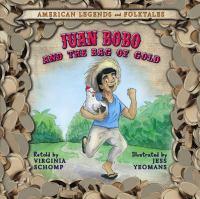 Juan Bobo and the Bag of Gold