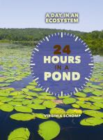 24 Hours In A Pond
