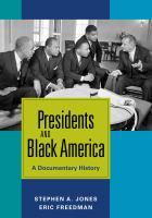 Presidents and Black America