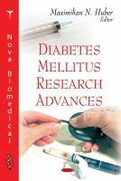 Diabetes Mellitus Research Advances
