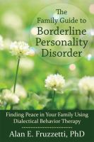 Family Guide to Borderline Personality Disorder: Finding Peace in