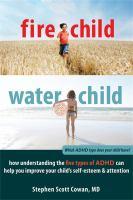 Fire Child, Water Child