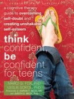 Think Confident, Be Confident for Teens