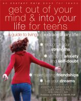 Get Out of your Mind & Into your Life for Teens