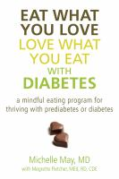 Eat What You Love, Love What You Eat, With Diabetes