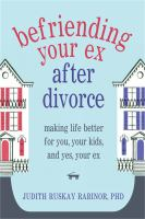 Befriending your Ex After Divorce