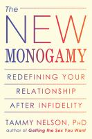 The New Monogamy