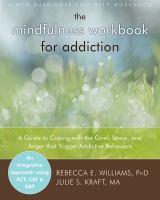 Mindfulness Workbook for Addiction