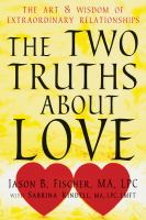 The Two Truths About Love
