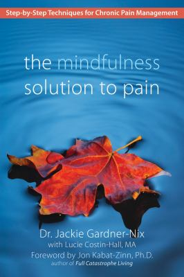 Cover image for The Mindfulness Solution to Pain