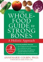 The Whole-food Guide to Strong Bones
