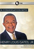 A Conversation With Henry Louis Gates, Jr