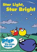 Peep and the big wide world. Star light, star bright