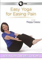 Easy Yoga for Easing Pain