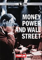 Money, Power and Wall Street