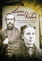 Love and valor the intimate civil war letters